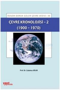 Çevre Kronolojisi - 2 Çağatay Güler