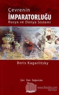 Çevrenin İmparatorluğu Rusya ve Dünya Sistemi