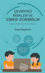 Çevrimiçi Riskler ve Siber Zorbalık