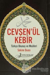 Cevşen'ül Kebir Türkçe Okunuş ve Mealleri Sekine Duası Kod: F026