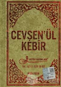 Cevşen'ül Kebir Türkçe Okunuş ve Mealleri Sekine Duası Kod: F028 (Ciltli)
