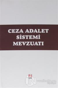 Ceza Adalet Sistemi Mevzuatı (Ciltli)