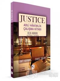 Ceza Hukuku Genel Hükümler Özel Hükümler - Justice Adli Hakimlik Çalışma Kitabı