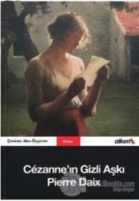 Cezanne'ın Gizli Aşkı %10 indirimli Pierre Daix