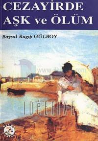 Cezayirde Aşk ve Ölüm
