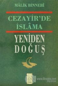 Cezayir'de İslam'ın Yeniden Doğuş