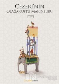 Cezeri'nin Olağanüstü Makineleri (2 Cilt Takım)