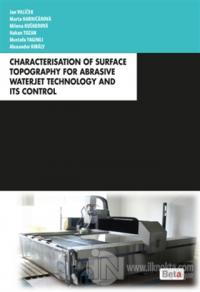 Characterisation of Surface Topography for Abrasive Waterjet Technology and Its Control