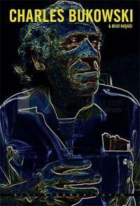 Charles Bukowski Beat Kuşağı