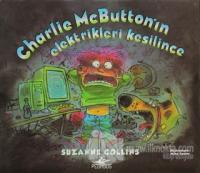 Charlie Mcbutton'ın Elektrikleri Kesilince (Ciltli)