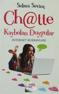 Chatte Kaybolan Duygular %15 indirimli Selma Sevinç
