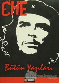 Che Bütün Yazıları