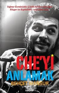 Che'yi Anlamak