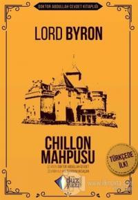 Chillon Mahpusu Lord Byron
