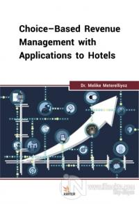 Choice-Based Revenue Management with Applications to Hotels Melike Met