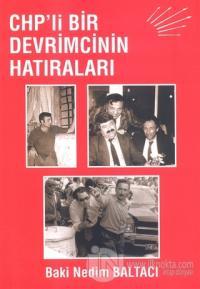 CHP'li Bir Devrimcinin Hatıraları