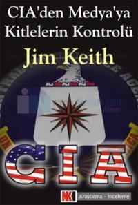 CIA''den Medya''ya Kitlelerin Kontrolü