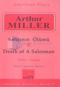 çift Satıcının Ölümü & Death Of A Salesman