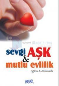 çift Sevgi, Aşk ve Mutlu Evlilik