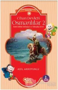 Cihan Devleti Osmanlılar - 2