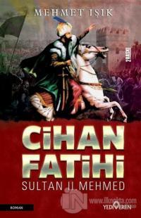 Cihan Fatihi Sultan 2. Mehmed