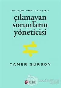 Çıkmayan Sorunların Yöneticisi Tamer Gürsoy