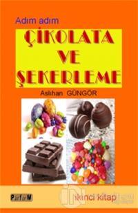 Çikolata ve Şekerleme (İkinci Kitap)
