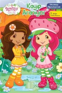 Çilek Kız Okumayı Öğreniyorum - Kayıp Aranıyor