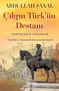 Çılgın Türk'ün Destanı