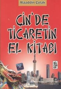 Çin'de Ticaretin El Kitabı
