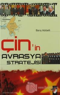 Çin'in Avrasya Stratejisi
