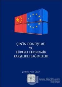 Çin'in Dönüşümü ve Küresel Ekonomik Karşılıklı Bağımlılık Kolektif