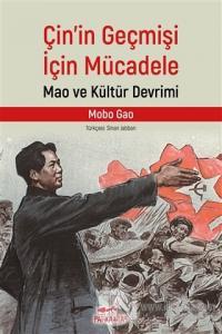 Çin'in Geçmişi İçin Mücadele Mobo Gao