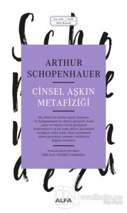 Cinsel Aşkın Metafiziği Arthur Schopenhauer