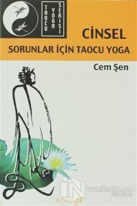 Cinsel Sorunlar İçin Taocu Yoga