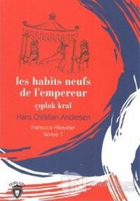 Çıplak Kral Fransızca Hikayeler Seviye 1