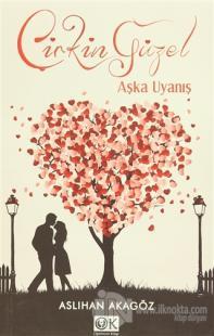 Aşka Uyanış - Çirkin Güzel 2