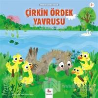 Çirkin Ördek Yavrusu - Minikler İçin Ünlü Eserler Hans Christian Ander