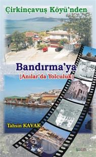Çirkinçavuş Köyü'nden Bandırma'ya