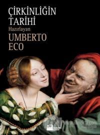 Çirkinliğin Tarihi (Ciltli) %15 indirimli Umberto Eco
