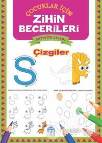 Çizgiler - Çocuklar İçin Zihin Becerileri Aktivite Kitabı