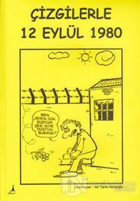 Çizgilerle 12 Eylül 1980