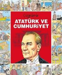 Çizgilerle Atatürk ve Cumhuriyet