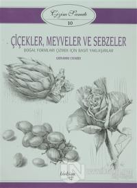 Çiçekler, Meyveler ve Sebzeler - Çizim Sanatı 10