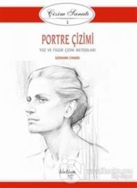 Çizim Sanatı Serisi 1- Portre Çizimi