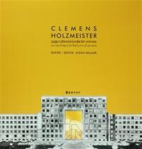 Clemens Holzmeister : Çağın Dönümünde Bir Mimar (Özel Kutulu) (Ciltli)