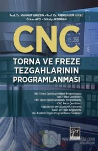 CNC Torna Ve Freze Tezgahlarının Programlanması Mahmut Gülesin