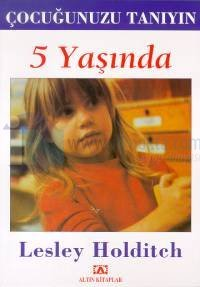 Çocuğunuzu Tanıyın - 5 Yaşında