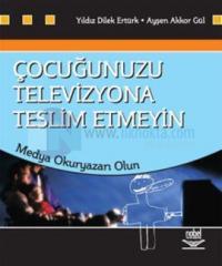 Çocuğunuzu Televizyona Teslim Etmeyin - Medya Okuryazarı Olun