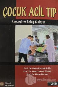 Çocuk Acil Tıp Kitabı Cilt 2 (Ciltli)